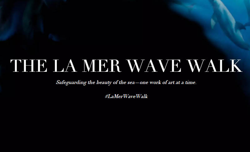 La Mer Wave Walk / In partnership with Project O